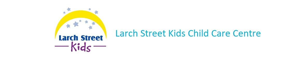 Larch Street Kids Child Care Centre